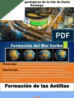 Formaciones geológicas de la Isla de Santo Domingo.
