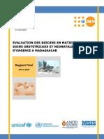 Evaluation des besoins en soins obstetricaux et néonatals d'urgence à Madagascar