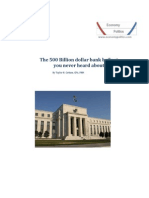 The 500 Billion Dollar Bank Bailout You Never Heard About