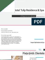 Hotel Tulip Residence & Spa Cotlau Tamara