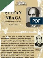 Ștefan Neaga (24 noiembrie 1900 - 30 mai 1951)