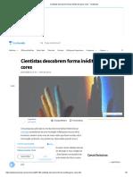 Cientistas descobrem forma inédita de gerar cores - TecMundo