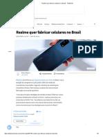 Realme quer fabricar celulares no Brasil - TecMundo