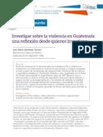 2017, Martínez - Investigar sobre la violencia en Guatemala una reflexión desde quienes investigan.pdf