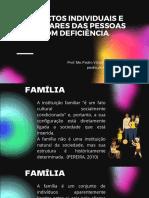 Aspectos Individuais e Familiares das PCD