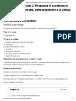 Examen_ [AAB01] Cuestionario 2 antrp. cultural Responda el cuestionario dos de primer bimestre, correspondiente a la unidad 2_