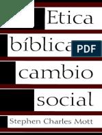 1. Etica Biblica y Cambio Social, C Mott - SL.pdf