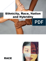 Ethnicity, Race, Nation and Hybridity