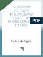 Claudia Marisa Seggiaro - La concepción de filosofía en el Protréptico de Aristóteles.pdf