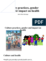 Culture practices, gender and impact on health
