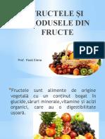 Fructele Si Produsele Din Fructe