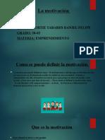 La motivación Ortiz Tabares Daniel Felipe 10-02.pptx