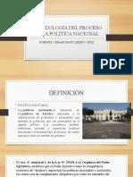 METODOLOGÍA DEL PROCESO DE LA POLÍTICA NACIONAL