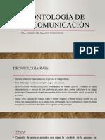 DEONTOLOGÍA DE LA COMUNICACIÓN (1 -14)