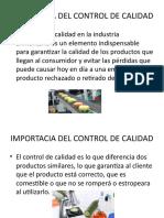 IMPORTACIA DEL CONTROL DE CALIDAD