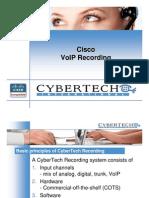 2. CyberTech - Cisco VoIP recording methods