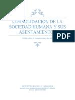 2.1.1 A     2DA UNIDAD CONSOLIDACION DE LA SOCIEDAD HUMANA Y SUS ASENTAMIENTOS