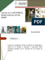 Semana 2. HIGIENE INDUSTRIAL – BASE LEGAL EN EL PERÚ.ppt