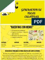 GENERACION DE IDEAS CREATIVAS