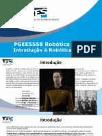 PGEE5558 Conjunto 1 - Introducao a Robotica Movel e aos Robos Moveis a Rodas.pptx