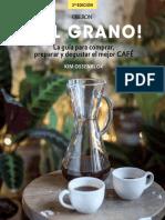 al-grano-la-guia-para-comprar-preparar-y-degustar-el-mejor-cafe