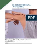 ENTENDA COMO FUNCIONA A OSTEOPATIA.docx