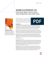 What's new ADOBE® ILLUSTRATOR® CS3 ExpLORE NEW pAThS WITh ThE ESSENTIAL vECTOR TOOL
