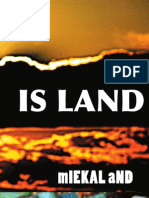 IS LAND by mIEKAL aND