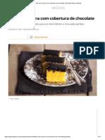 Bolo de cenoura com cobertura de chocolate _ Receitas Gshow _ Gshow