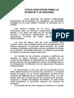 UNA POLÍTICA EDUCATIVA PARA LA DEMOCRACIA Y LA EQUIDAD 2009