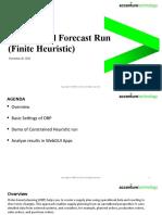 Constrained Forecast Run (Finite Heuristic)