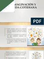 IMAGINACIÓN Y VIDA COTIDIANA.pptx