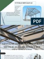 VENTAJAS DE LAS ESTRUCTURAS METALICAS