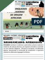 Brincadeiras Africanas 1a Consciência Negra 2020