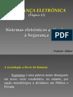 3ª Aula - Apostila 4 - Tópico 12 - Segurança eletrônica - sistemas eletrônicos aplicados à segurança - BACEN 2009_20100104143058.ppt