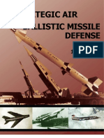 History of Strategic Air and Ballistic Missle Defense Vol II