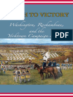 March to Victory Washington Rochambeau and the Yorktown Campaign