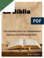 La Biblia, una introducción a los fundamentos básicos de la Palabra de Dios..pdf