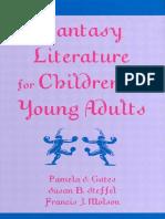 1gates p s Steffel s b Molson f j Fantasy Literature for Chil