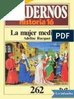 La mujer medieval - Adeline Rucquoi