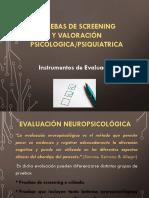 PRUEBAS DE SREENING Y VALORACIÓN PSIC -CONDUCTUAL Y FUNCIONAL