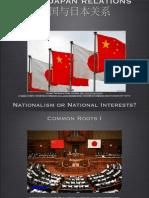 China-Japan Relations - Nationalism or National Interests