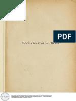História do café no Brasil - Volume 12 - Tomo II. No Brasil Republicano, 1906-1927.pdf