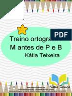 TREINO ORTOGRAFICO M ANTES DE P E B