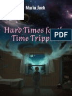 Hard Times for the Time Trippers. editable