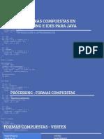02 - Formas compuestas en processing y Eclipse o NetBeans - Introducción a la programación