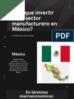 ¿Por que invertir en el sector manufacturero en Mexico_ (1)