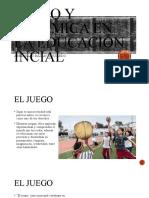 Juego y dinámica en la educación incial