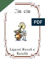 Cin Cin. Liquori Rosoli e Ratafià (2003)-