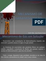 Mecanismo de Gás em Solução